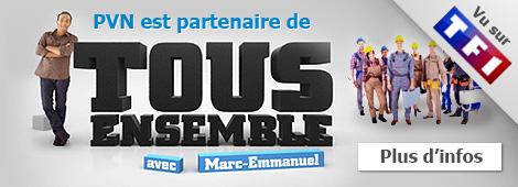 PVN est partenaire de Tous Ensemble sur TF1